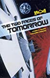 Hogan, James P.: The Two Faces of Tomorrow