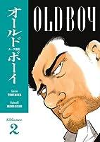Old Boy, Vol. 2 by Garon Tsuchiya