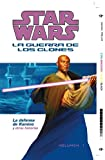 Blackman, Haden: Star Wars: La Guerra De Los Clones: La Defensa de Kamino (Star Wars: Clone Wars Defense of Kamino) (Star Wars Republic Sp) (Spanish Edition)