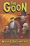 Powell, Eric: The Goon Volume 5: Wicked Inclinations (The Goons) (v. 5)