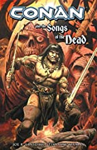Conan and the Songs of the Dead by Joe R.…