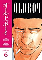Old Boy Volume 6 (Old Boy) by Garon Tsuchiya
