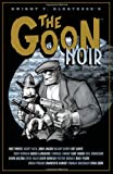 Patton Oswalt: The Goon: Noir (Goon (Numbered))