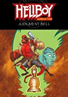Hellboy Animated: The Judgment Bell by Jim…