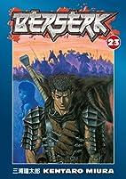 Berserk, Vol. 23 by Kentaro Miura