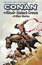 Conan: The Blood-Stained Crown and Other…