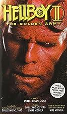 Hellboy II: The Golden Army [Novelization]…