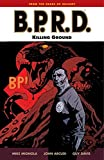 John Arcudi: B.P.R.D., Vol. 8: Killing Ground