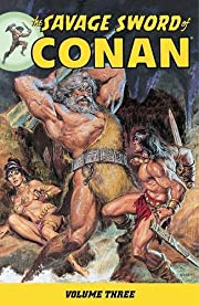 The Savage Sword of Conan Volume 3 by Roy…
