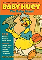 Harvey Comics Classics, Vol. 4: Baby Huey,…