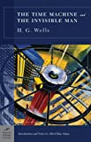 Wells, H. G.: The Time Machine and the Invisible Man
