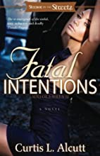 Fatal Intentions: Sins of a Siren 2 (Strebor…