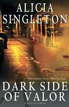 Dark Side of Valor: A Novel (Zane Presents)…