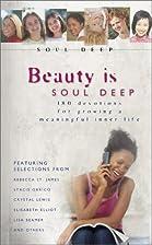 Beauty Is Soul Deep by Michelle Lee