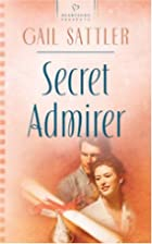 Secret Admirer (Heartsong Presents #590) by…