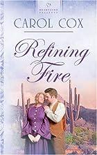 Refining Fire: Arizona Series #2 (Heartsong…