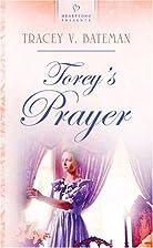 Torey's Prayer by Tracey V. Bateman