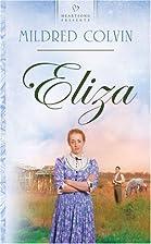 Eliza by Mildred Colvin
