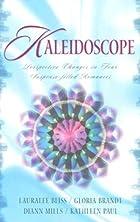 Kaleidoscope (Behind The Mask / Yesteryear /…