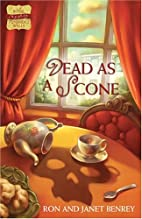 Dead as a Scone by Ron Benrey