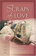 Scraps of Love: Marry for Love/Mother's…