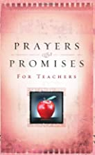 Prayers & Promises for Teachers by Pamela K.…
