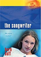 On Tour - the Songwriter by Barb Huff