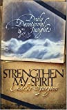 Charles Spurgeon: Strengthen My Spirit