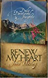 Russie, Alice: Renew My Heart: Daily Devotional Insights from the Writings of John Wesley