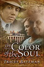 The Color of the Soul by Tracey Bateman