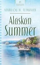Alaskan Summer by Marilou H. Flinkman