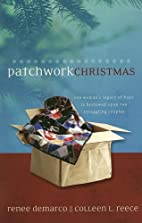 Patchwork Christmas (An Heirloom Quilt /…