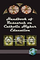 Handbook of Research on Catholic Higher…