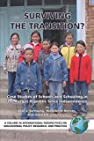 Surviving the Transition Case Studies of Schools and Schooling in the Kyrgyz