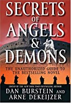 Secrets of Angels and Demons by Dan Burstein