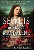 De Keijzer, Arne J.: Secrets of Mary Magdalene: The Untold Story of History's Most Misunderstood Woman