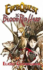 EverQuest: The Blood Red Harp by Elaine…