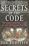 Burstein, Dan: Secrets of the Code: The Unauthorized Guide to the Mysteries Behind the Davinci Code