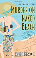 Murder on Naked Beach: A Lucy Ripken Mystery…