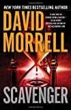 Morrell, David: Scavenger