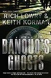 Lowry, Richard: Banquo's Ghosts