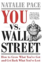 You vs. Wall Street: Grow What You've…