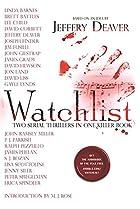 Watchlist: A Serial Thriller by Jeffery…