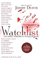 Watchlist: A Serial Thriller by Jeffery…