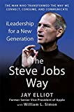 Elliot, Jay: The Steve Jobs Way: iLeadership for a New Generation