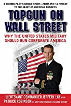 TOPGUN on Wall Street: Why the United States…
