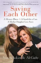 Saving Each Other: A Mother-Daughter Love…