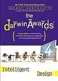 Wendy Northcutt: The Darwin Awards 4:  Intelligent Design