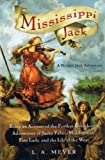 L A. Meyer: Mississippi Jack: Being an Account of the Further Waterborne Adventures of Jacky Faber, Midshipman, Fine Lady, and Lily of the West (Bloody Jack Adventures)