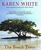 Karen White: The Beach Trees